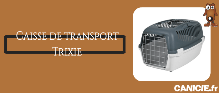la caisse de transport trixie