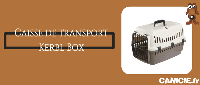 avis sur la box de transport kerbl